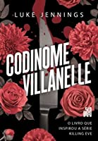 Codinome Villanelle (Killing Eve #1)