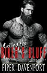 Calling the Biker's Bluff (Dogs of Fire MC: Savannah Chapter Book 7)