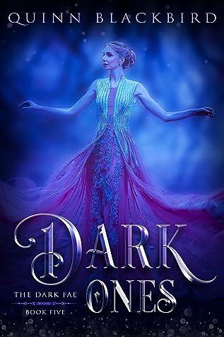 Dark Ones (The Dark Fae #5)