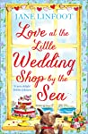 Love at the Little Wedding Shop by the Sea (Little Wedding Shop by the Sea, #5)
