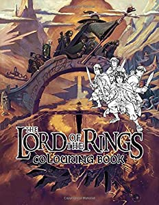 The Lord Of The Rings Colouring Book: A Whimsical Colouring Book for Adults(Relaxation, Mediation, Inspiration) based on award-winning The Lord of the Rings film trilogy directed by Peter Jackson brought J.R.R. Tolkien's magical world of Middle-earth