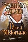 Duke of Misfortune (Dukes of Destiny, #4)