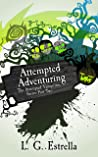 Attempted Adventuring (The Attempted Vampirism, #2)