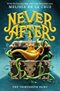 The Thirteenth Fairy (Never After, #1)