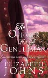 An Officer, Not a Gentleman (Brethren in Arms, #3)