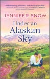 Under an Alaskan Sky (Wild River #2)