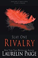 Rivalry: The Red Edition (Slay)