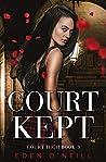 Court Kept (Court High, #3)