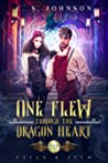 One Flew Through the Dragon Heart (Favan & Flew, #1)