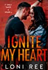 Ignite My Heart (Sparks in Juniper #1)