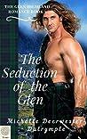 The Seduction of the Glen (The Glen Highland Romance, #5)