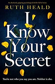 I Know Your Secret - Ruth Heald