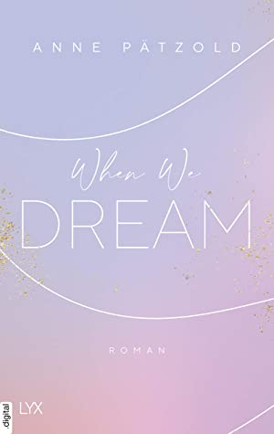 when we dream