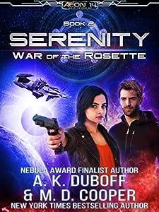 War Of The Rosette (Aeon 14: Serenity #2)