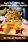 Neuro Dan - Feather Dan Stories from Blankets Mountain Year Three - Feathers Time