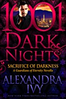 Sacrifice of Darkness (Guardians of Eternity, #15.5)