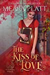 The Kiss of Love (The Book of Love, #6)