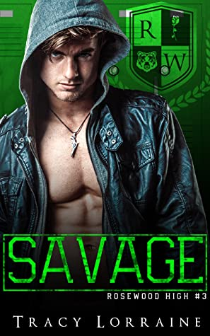 Savage (Rosewood High #3)