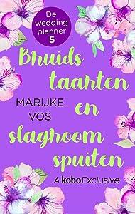 Bruidstaarten en slagroomspuiten (De weddinplanner #5)