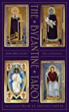 The Byzantine Tarot: Wisdom from an Ancient Empire