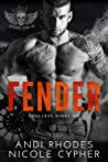Fender (Soulless Kings MC, #1)