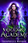 Voodoo Academy (Gates of Eden: The Voodoo Legacy, #1)