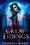 Grim Tidings (Gates of Eden: The Voodoo Legacy, #2)
