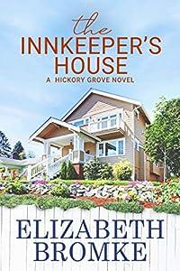 The Innkeeper's House (Hickory Grove, #4)