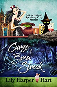 Curse a Brew Streak (A Supernatural Speakeasy Cozy Mystery  #3)