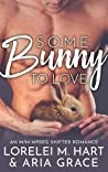 Some Bunny to Love (River's Edge Shifters, #1) audiobook download free