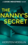 The Nanny's Secret (A Locke Industries Novel)