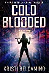 Cold Blooded (Gia Santella #10)