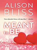 Meant to Be (A Perfect Fit #3.5 (ebook)