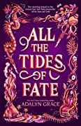 All the Tides of Fate