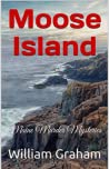 Moose Island: Maine Murder Mysteries