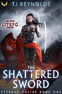 The Shattered Sword (Eternal Online, #1)