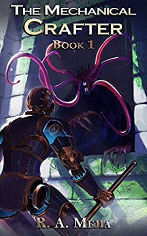 The Mechanical Crafter, Book 1