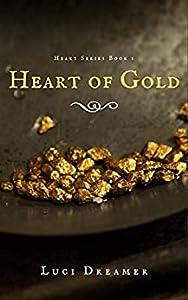 Heart of Gold (Heart, #1)