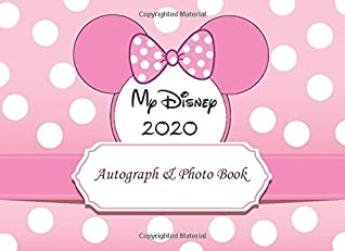 My Disney Autograph & Photo Book 2020: Magic Trip Capture all of the Magic in this Book Best Gift for Kids, Girls, Lover, Friend, 52 Character ... Disneyland Parks and Disney World - Pink