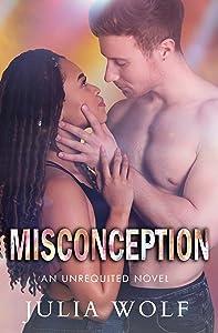 Misconception (Unrequited #2)