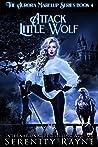 Attack Little Wolf (Aurora Marelup, #4)