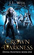 Crown of Darkness (Divisa Huntress #1)