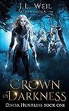 Crown of Darkness (Divisa Huntress #1)