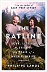 The Ratline: Love, Lies, and Justice on the Trail of a Nazi Fugitive by Philippe Sands