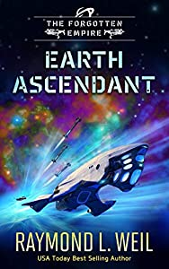 Earth Ascendant (The Forgotten Empire, #2)