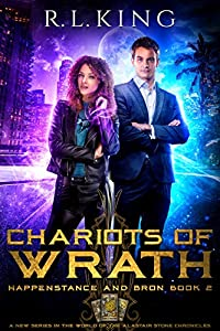 Chariots of Wrath (Happenstance and Bron, #2)