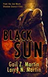 Black Sun: A Novella from the Shadow Council Archives (Joe Mack Book 2)