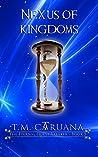 Nexus of Kingdoms (The Eternal Quest Breaker Book 5)