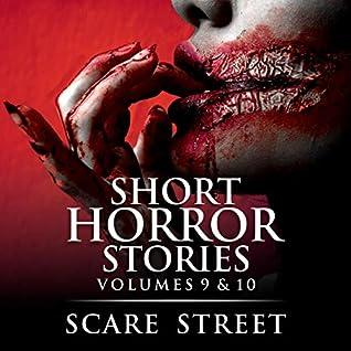 Short Horror Stories vol. 9 & 10