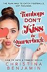 Tomboys Don't Kiss the Quarterback